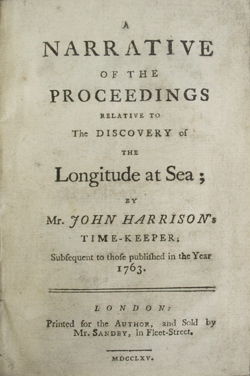 HARRISON, John. - Narrative of the Proceedings Relative to the Discovery of the Longitude at Sea.